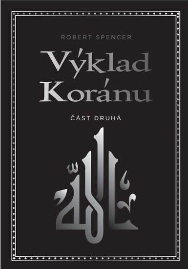 Výklad Koránu - část druhá